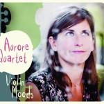 Aurore_Quartet_Violin_Moods